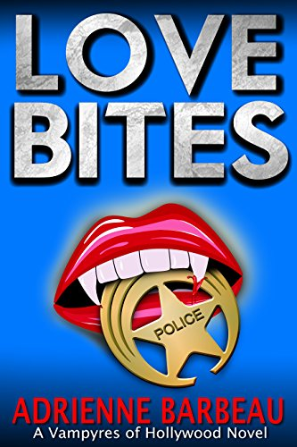 Love Bites (Vampyres of Hollywood)