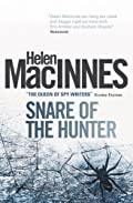 Snare of the Hunter by Helen Macinnes