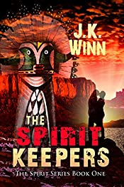 The Spirit Keepers by J. S. Winn