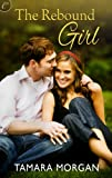 Book Rebound Girl - Tamara Morgan