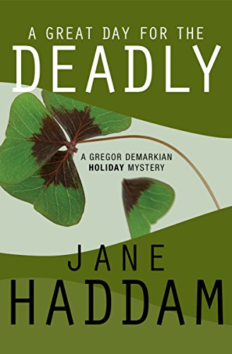 PDF A Great Day for the Deadly The Gregor Demarkian Holiday Mysteries Book 5