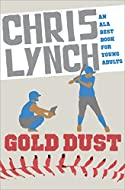 Book Cover: Gold Dust by Chris Lynch
