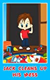 Free Kindle Book : Jack Cleans Up His Mess (Jack