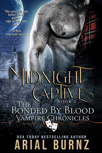 Midnight Captive (Bonded By Blood Vampire Chronicles) by Arial Burnz