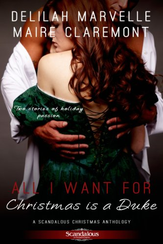 All I Want For Christmas is a Duke (Entangled: Scandalous)