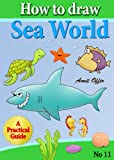 How to draw : sea world