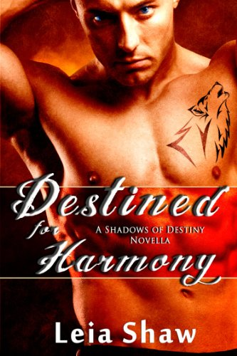 Destined for Harmony (Shadows of Destiny) by Leia Shaw