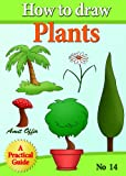 Free Kindle Book : children book - how to draw trees, flowers and plants (how to draw comics and cartoon characters)
