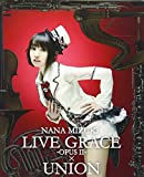 NANA MIZUKI LIVE GRACE X UNION
