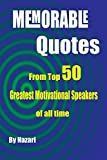 Free Kindle Book : Memorable Quotes: From Top 50 Greatest Motivational Speakers of All Time