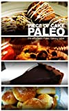 Free Kindle Book : Piece of Cake Paleo - The Effortless Paleo Baking Bible