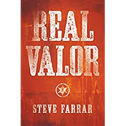 Real Valor: A Charge to Nurture and Protect Your Family (Bold Man Of God series Book 3)