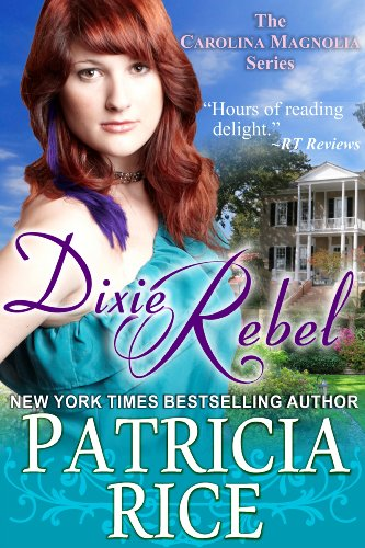 Dixie Rebel (The Carolina Magnolia Series, Book 1)