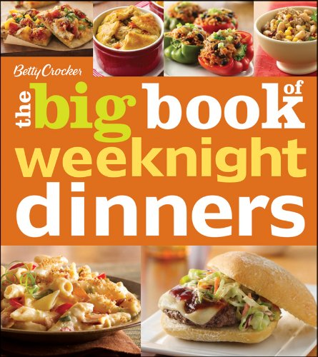 Book Betty Crocker Big Book of Weeknight Dinners