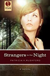 Strangers in the Night by Patricia H. Rushford