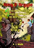 Free Kindle Book : Amy and Argyle: There Are No Such Things As Dragons ~ Or Are There?