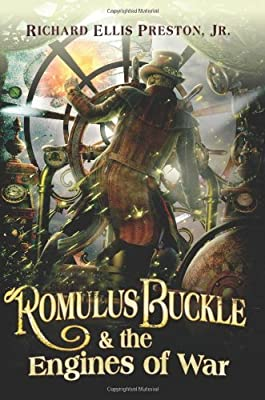 Excerpt: ROMULUS BUCKLE & THE ENGINES OF WAR by Richard Ellis Preston, Jr. (+ Giveaway!)