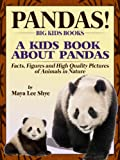 Free Kindle Book : Pandas! A Kids Book About Panda Bears - Facts, Figures and High Quality Pictures of Animals in Nature (Big Kids Books)