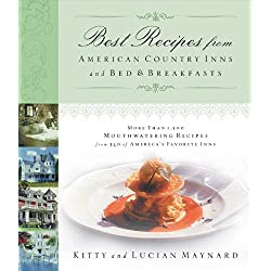 Best Recipes from American Country Inns and Bed and   Breakfasts
