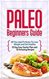 Free Kindle Book : Paleo 10 Day Diet Plan with 40 Paleo Healthy Weight loss recipes for breakfast, lunch and dinner