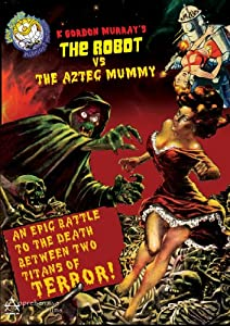 Sunday Cinema: The Robot vs. the Aztec Mummy (1958)