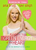 Kundalini Yoga: Green Energy of the Heart