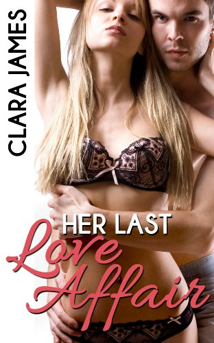 Her Last Love Affair by Clara James