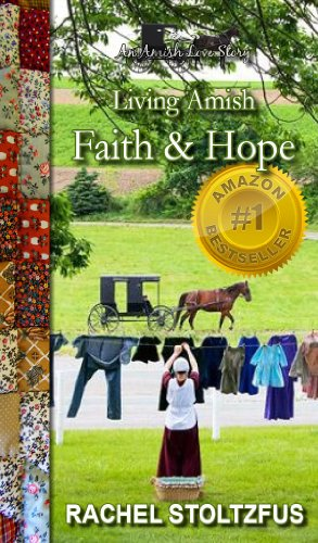 Faith and Hope (Living Amish) by Rachel Stoltzfus