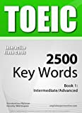 TOEIC Interactive Flash Cards - 2500 Key Words. A powerful method to learn the vocabulary you need. by Konstantinos Mylonas