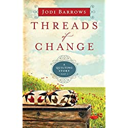 Threads of Change: A Quilting Story