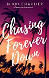 Free eBook - Chasing Forever Down