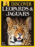 Free Kindle Book : Discover Leopards and Jaguars - Fun Facts For Kids