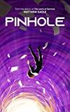 Free Kindle Book : Pinhole