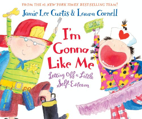 Book I'm Gonna Like Me: Letting Off a Little Self Esteem