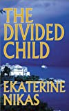 Free Kindle Book : The Divided Child