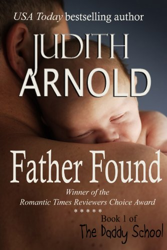 Father Found (The Daddy School) by Judith Arnold