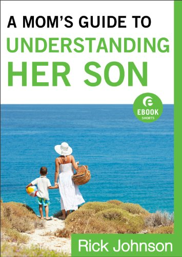 Mom's Guide to Understanding Her Son