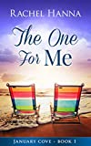 The One For Me - January Cove Book 1
