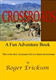 Free Kindle Book : Crossroads