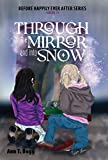 Free eBook - Through the Mirror and Into Snow
