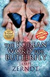 Free Kindle Book : The Korean Word For Butterfly