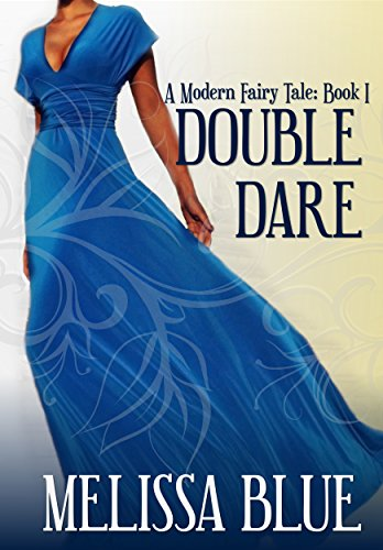 Double Dare by Melissa Blue