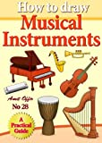 Free Kindle Book : How to Draw Musical Instruments (how to draw comics and cartoon characters)