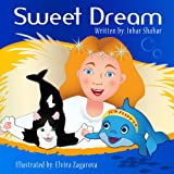 Free Kindle Book : Bedtime Stories: Sweet Dream (Anxiety in children and children relaxation books)