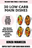 Free Kindle Book : BEST 30 Low Carb Main Dish Recipes: Most-Wanted And Mouth-Watering Low Carb Recipes You Must Definitely Try