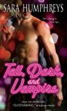 Free Kindle Book : Tall, Dark, and Vampire (Dead in the City Book 1)