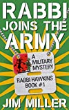 Free Kindle Book : Rabbi Joins The Army (The Rabbi Hawkins Adventures)
