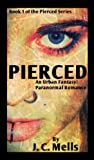 Free Kindle Book : Pierced (Book One of the Pierced Series)