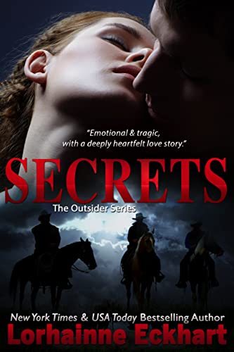 Secrets (#4 in Finding Love ~ THE OUTSIDER SERIES, A Contemporary Western Romance)