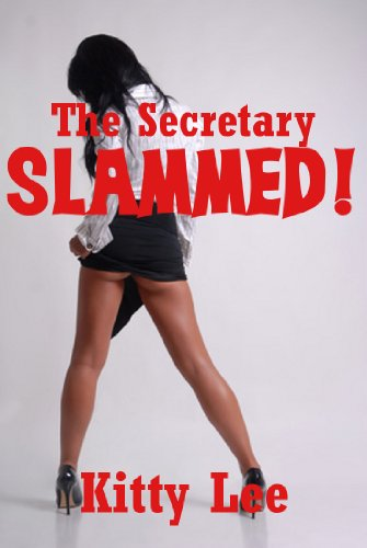 View The Secretary Slammed! A Rough MFM Office Erotica Story on Amazon